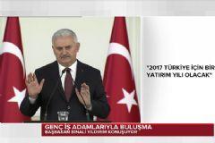 Başbakan Binali Yıldırım: 2017 Türkiye İçin Bir Yatırım Yılı Olacak