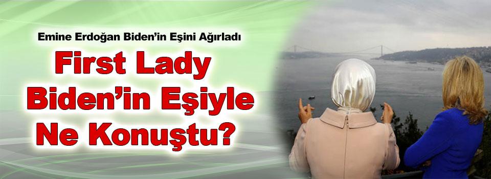 Biden'in Eşini Emine Erdoğan Ağırladı!