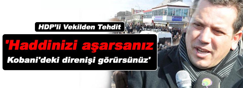 HDP'li Vekilden Tehdit