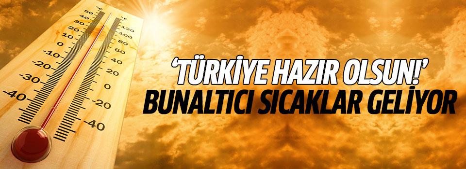 Türkiye'yi Sıcak Günler Bekliyor