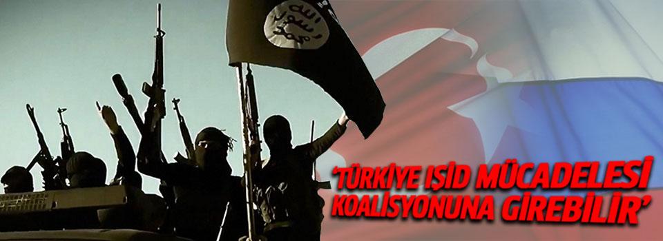 Rusya: 'Türkiye IŞİD Mücadelesi Koalisyonuna Dahil Olabilir'