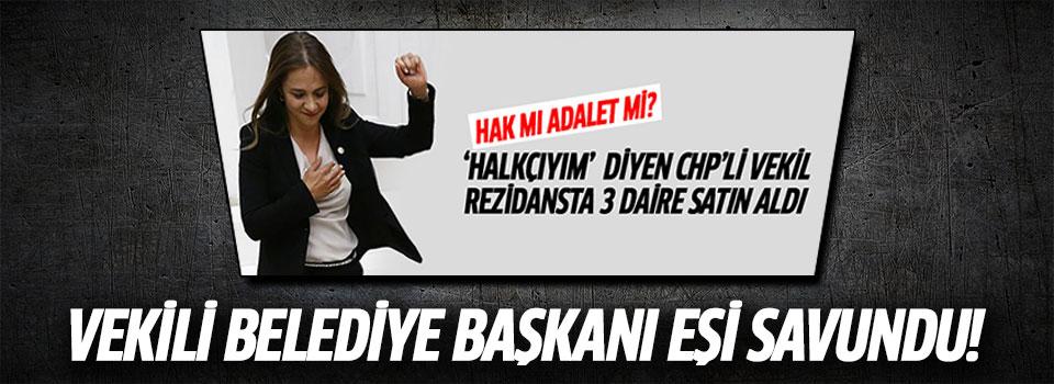 CHP'li Vekil Gamze İlgezdi'yi Eşi Savundu