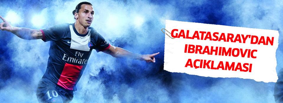 Galatasaray'dan Ibrahimovic Transferi Açıklaması