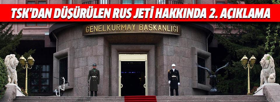 TSK'dan Düşürülen Rus Jeti Hakkında 2. Açıklama