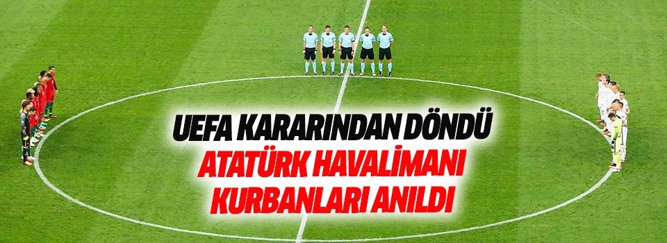 UEFA Kararından Döndü Atatürk Havalimanı Kurbanları Anıldı