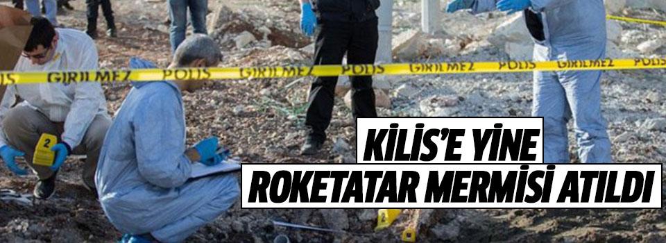 Kilis'e Roketatar Mermisi Atıldı