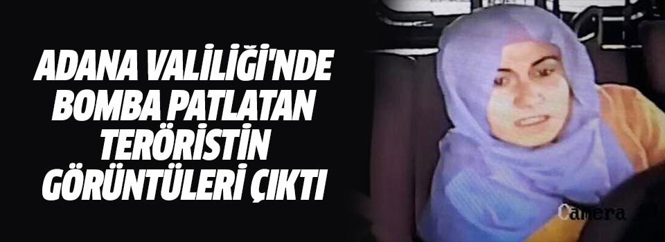 Adana Valiliği'nde Bomba Patlatan Teröristin Görüntüleri Çıktı