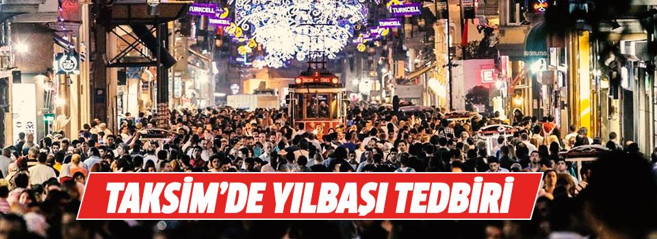 Taksim'de Yılbaşı Tedbiri