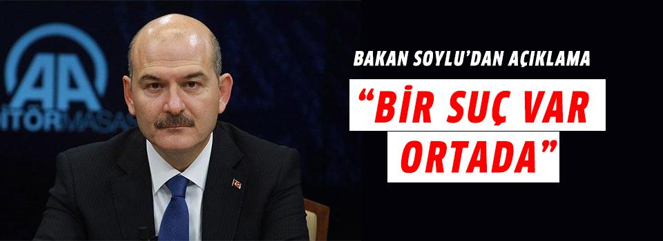 Süleyman Soylu'dan Açıklama